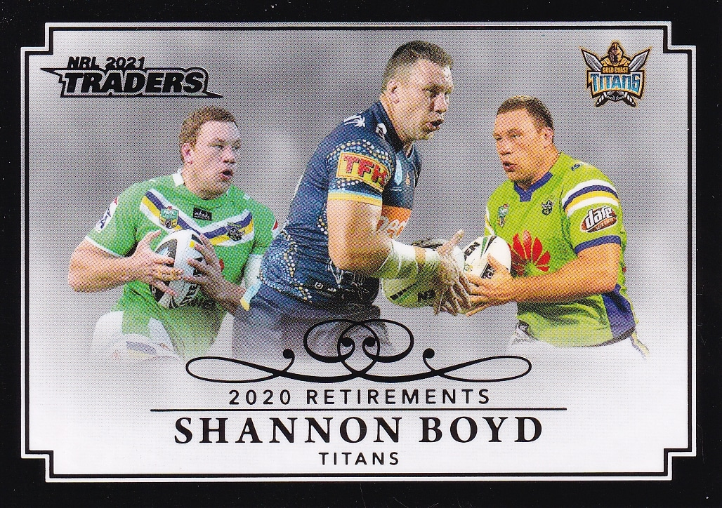 2021 NRL Traders Retirement Parallel - RP04 Shannon Boyd Gold Coast Titans  - Gold Coast Trading Cards
